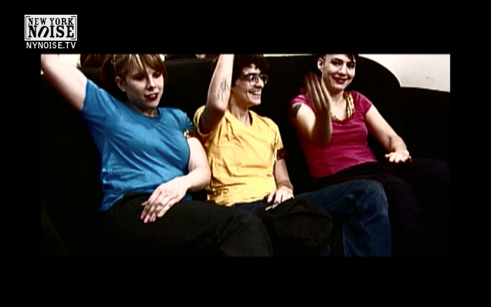 Le Tigre, first interview on New York Noise! I was so nervous. 2004