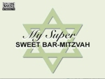 super sweet barmitzvah, 2006