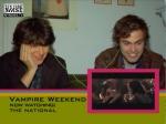 Vampire Weekend watching the National, 2007